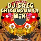 Dj Saeg - Chikungunya mix 8-Oct 2016