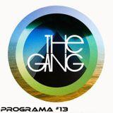 The Gang Radio Show #13
