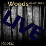 Rookis Live @ Woods Club 06.02.2016