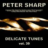 Dj Splash (Peter Sharp) - Delicate tunes vol.39 2019