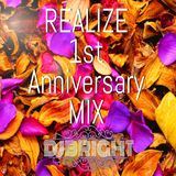 REALIZE 1st Anniversary