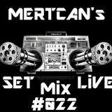 Mertcan's Set Live Mix #022