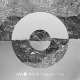 MIX19 Crowded Club (2012)