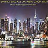 Swing Back 2 Da New Jack Mix - Oct 2019