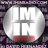 IMINRADIO PROMO MIX #2 DAVID HERNANDEZ AKA LOET WWW.IMINRADIO.COM