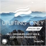 Ori Uplift - Uplifting Only 326 with DreamLife
