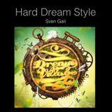 Hard Dream Style