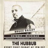 DJ Bruce Bailey (Chicago, IL) - The Hubbub 001 (Live on www.dancegruv.net)