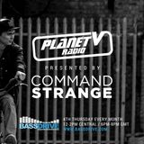 Planet V Radio with Command Strange on Bassdrive - Jan 26th 2017