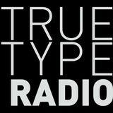 True Type Radio - Misoo in the mix