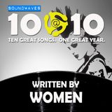 Soundwaves 10@10 #135: Written by Women