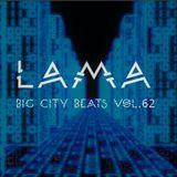 Lama - Big City Beats Vol.62