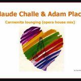 Carmenita Lounging (Opera House) Claude Challe & Adam Plack