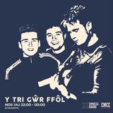 Tri Gwr Ffol - Wythnos y Glas