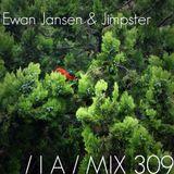 IA MIX 309 Ewan Jansen & Jimpster
