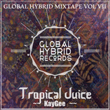 [GHM007] Kaygee - Tropical Juice