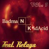 Badman Kid Acid - Badman Vs Relaya ( Drum And Bass Vol. 5 )