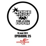 Noise from The NextDoor - Episodul 25