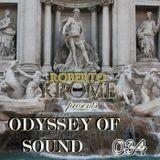 Roberto Krome - Odyssey Of Sound ep. 034