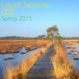 Liquid Sessions 002 - Spring 2015