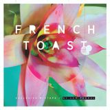 FRENCH TOAST EXCLUSIVE MIXTAPE BY SAM PADRUL
