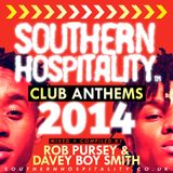 Southern Hospitality Club Anthems 2014