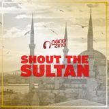 Nandzino - Shout The Sultan