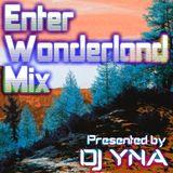 Enter Wonderland Mix