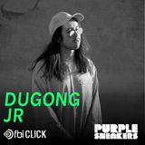 Dugong Jr Guest Mix for Purple Sneakers on FBi Click