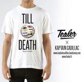 Kaptain Cadillac - Till Death - Tealer Mixtape #20