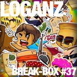 LOGANZ - BREAK-BOX #37