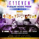 GTA @ Good Times Ahead Party, E11even Miami, Miami Music Week, United States 2018-03-2
