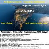 Airdigital - Trancefan Radioshow #315 2017-09-15