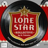 "Lone Star Kollective by D. Teknics ""The National Hip Hop Mix Of Texas"""