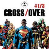 Cross/Over #173 : DC Multiversity / Tango / Equinoxe Infinity