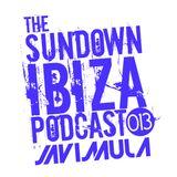 The Sundown Ibiza podcast 013
