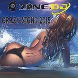 Crazy Night 2015