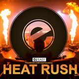 DJ EASY - Heat Rush - Vol.1