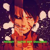 Thorley - Glitch Hop Challenge (Gaming Mix)
