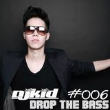 DJ KID-Drop The BASS #006 ( EDM Festiva! )
