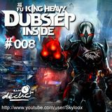 Fu King Heavy Dubstep Inside #008 - Skyloox (Radio Declic FM)