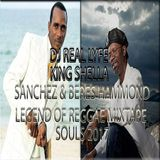 SANCHEZ & BERES HAMMOND LEGEND OF REGGAE SOULS 2017 MIXTAPE KING SHELLA.zip
