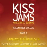 KISS JAMS MIXED BY DJ SWERVE VALENTINE'S SPECIAL PART 2