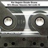 Kei Sugano Dazzle Drums 90's House Classics Set 2.22.12