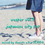 vesper vol.3 for japanese city pop