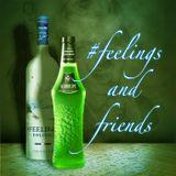 #feelings and friends Episode 29: Korrupt Guest Mix - 09/01/15