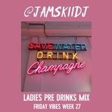 JAMSKIIDJ - Friday Vibes Week 27 | Ladies PreDrinks Mix | Old School & New R&B, Dancehall | Aug 2018