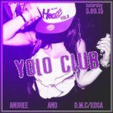 D.M.C. (Kosa) - Weekend przed urodzinami YOLOClub (5.09.2015)