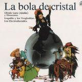 """""""Generación La Bola de Cristal"""""""