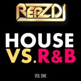 REPZ DJ  *HOUSE VS. RNB* - 80 MINUTE MASH UP MIX - 2017